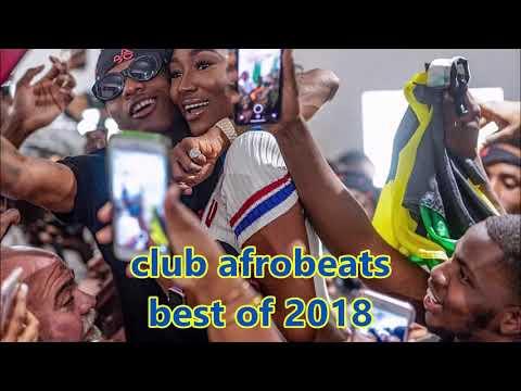 Afrobeats hot hits 2018