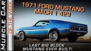 1971 Mustang Mach 1 429 Video: Muscle Car Of The Week Episode 252 V8TV