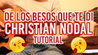 "Como Tocar ""De Los Besos Que Te Di"" CHRISTIAN NODAL (TUTORIAL DE GUITARRA) @AldoGarcia"