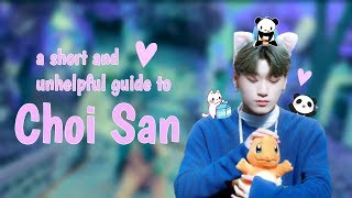 A Short And Unhelpful To Choi San (ateez Kq Fellaz)