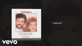 Pimpinela   Valiente (Pseudo Video)