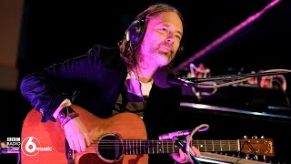 Thom Yorke   Open Again (Live For BBC Radio 6 Music)