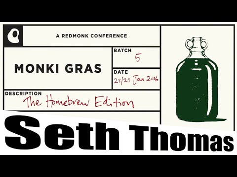 Digital Haberdashery and the Power of Community – Seth Thomas – Monki Gras 2016