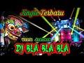 Download Lagu DJ BLA BLA JARANAN DOR SAMBOYOAN YANG DI PUTAR BJ HUNTER 2020 by AJY ONE ZERO Mp3 Free