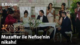 Muzaffer ile Nefise'nin nikahı! - Kanatsız Kuşlar 8.Bölüm