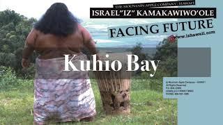 Kuhio Bay (Audio) - Israel Kamakawiwo'ole  (Video)