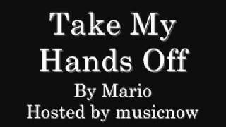 Mario - Take My Hands Off (with download link)