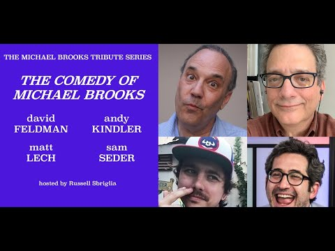 Part 8 of The Michael Brooks Tribute Series: David Feldman, Andy Kindler, Matt Lech, & Sam Seder