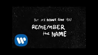 Ed Sheeran   Remember The Name (feat. Eminem & 50 Cent) [Official Lyric Video]