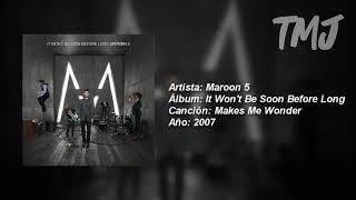 Letra Traducida Makes Me Wonder de Maroon 5