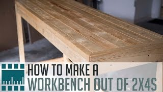 Make a Workbench out of 2x4s