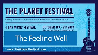The Feeling Well @ The Planet Festival