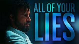 The Leftovers || All Of Your Lies [HBD ALEXIS]