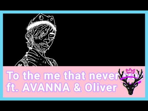 monß ft. Avanna & Oliver - To the me that never was (VOCALOID Original Song)