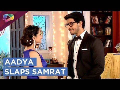 Aadya Gives Samrat A Tight Slap   Internet Wala Lo