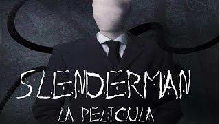 SLENDERMAN PELICULA DE TERROR COMPLETA EN ESPAÑOL