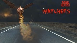 DeadCrush Enemies: The Watcher