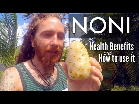Noni fruit | Health Benefits & How to use it