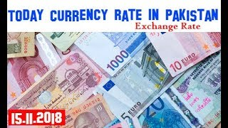 #Exchange Rate Today Currency Rate In Pakistan Exchange Rate 15/11/2018