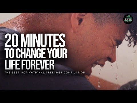 Best Motivational Speech Compilation Ever - 20 Minutes of Motivation To Change Forever
