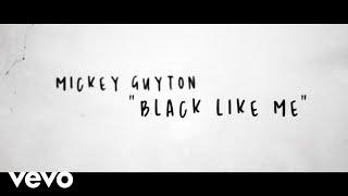 Mickey Guyton Black Like Me