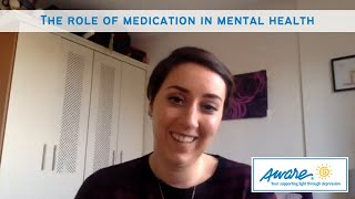 The role of medication in mental health   Aware Webinar
