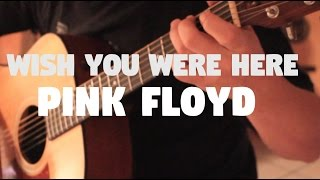 """Pink Floyd """"Wish You Were Here"""" On Fingerstyle By Fabio Lima"""