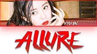 HYOMIN(효민) _ Allure(입꼬리) [HAN|ROM|ENG Color Coded Lyrics]