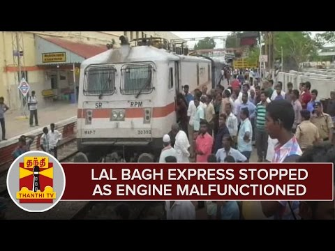 Lal-Bagh-Express-Stopped-in-Arakkonam-as-Engine-Malfunctioned--Thanthi-TV