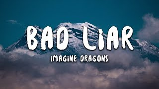 Imagine Dragons   Bad Liar (Lyrics)