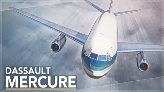 A Commercial Failure: The Dassault Mercure Story