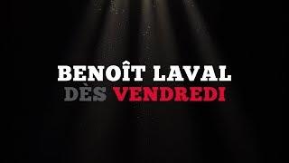 Ce vendredi: Benoît Laval