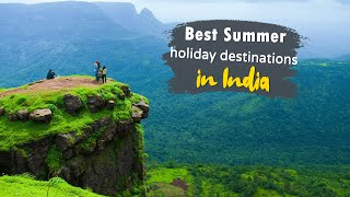 20 Best Summer Holiday Destinations In India In 2020