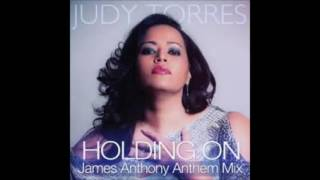 Judy Torres - Holding On (James Anthony Dub Mix) SNIP