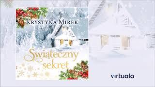 """Krystyna Mirek """"Świąteczny sekret"""" audiobook. Czyta Joanna Gajór"""