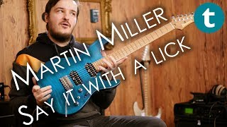 Say It With A Lick | Martin Miller