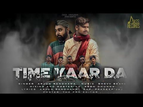 Time Yaar Da | (Full HD) | Arjun Randhawa | New Punjabi Songs 2019 | Jass Records