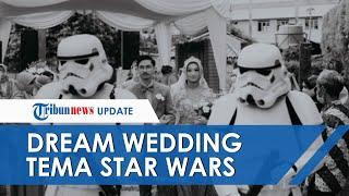 Viral Video Dream Wedding Tema Star Wars, Aulia Siapapun Bisa Punya Konsep Pernikahan Unik