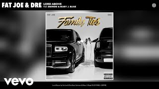 Musik-Video-Miniaturansicht zu Lord Above Songtext von Fat Joe & Dre