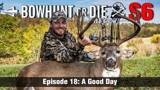 Bowhunting Drought Finally Ends! Crazy Blood Trail | Bowhunt or Die S6E18