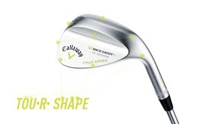 Callaway MD2 Tour grind wedges