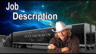 Me With Alan Jackson Job Description