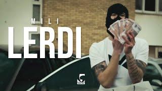 Mili   Lerdi (Official Video)