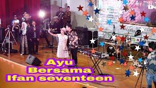 Ifan Seventeen Dan Fans SELALU MENGALAH