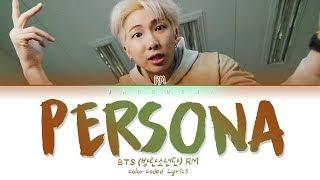 BTS RM - PERSONA (Color Coded Lyrics Eng/Rom/Han/가사)