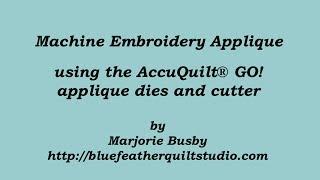 Machine Embroidery Applique Tutorial