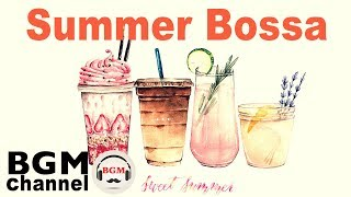 Summer Bossa Nova & Jazz - Smooth Relaxing Instrumental Music