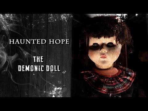 Haunted Hope: The Demonic Doll