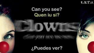 t.A.T.u. Clowns (Can You See Me Now) | QUICK REMIX - Lyrics, letra en español + Pronunciación