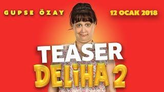 Deliha 2 Teaser